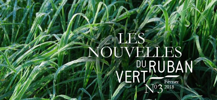 Les Nouvelles du Ruban Vert N°3 Février 2018